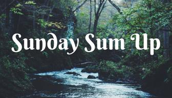 Sunday Sum Up