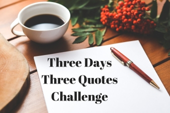 Three DaysThree QuotesChallenge