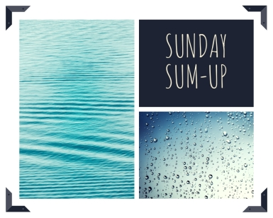 Sunday Sum Up Water